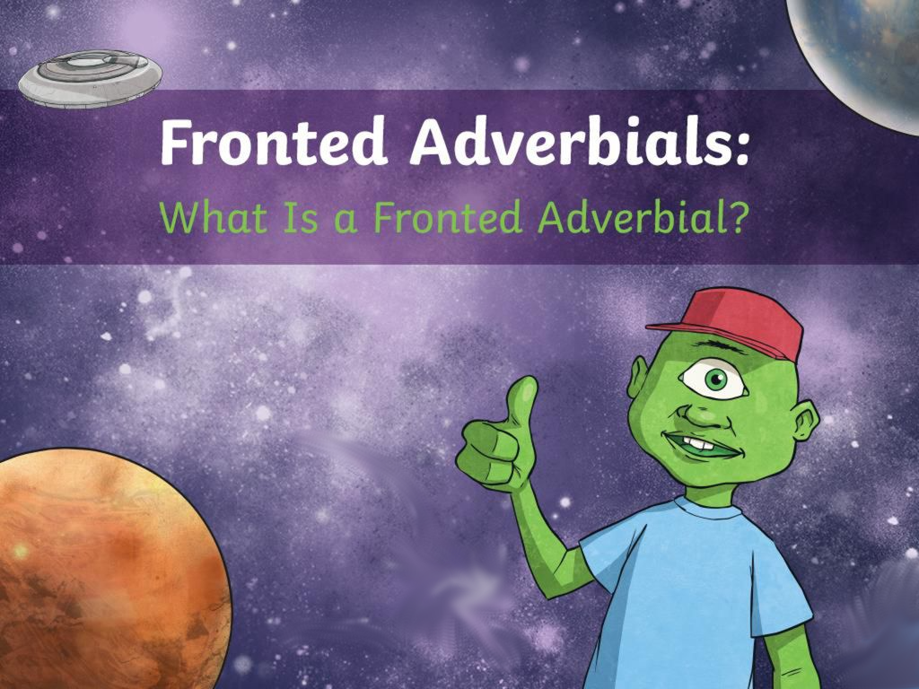The Curious Case of the Fronted Adverbial