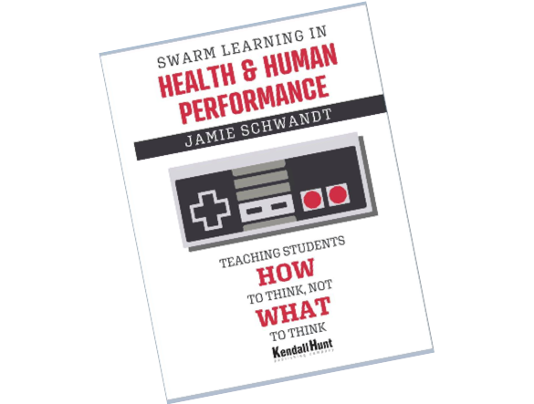 Dr. Cabrera writes Forward to the New Book, Swarm Learning in Health and Human Performance: Teaching Students How to Think Not What to Think by Dr. Jamie Schwandt